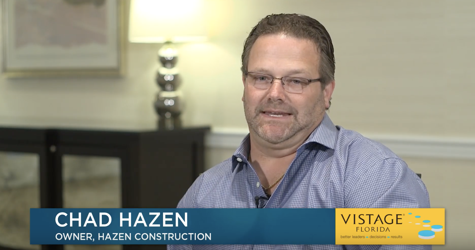 Chad Hazen: Vistage Pays For Itself